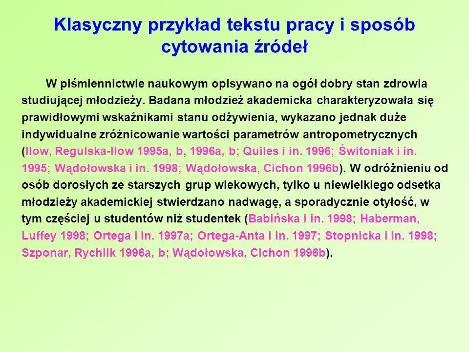 Klasyczny przykład tekstu pracy i sposób cytowania źródeł