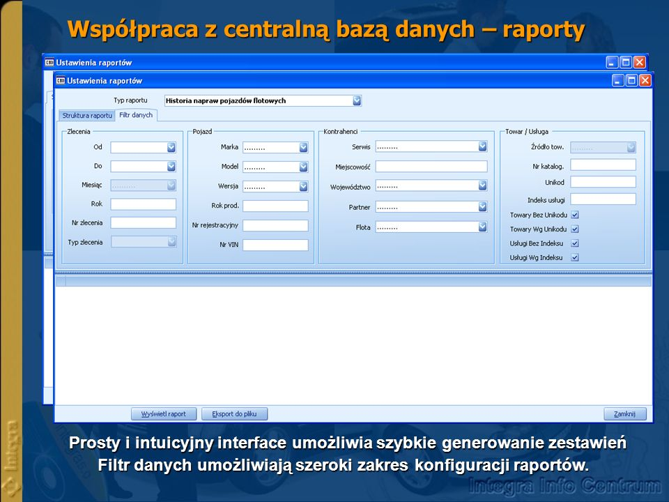 Współpraca z centralną bazą danych – raporty