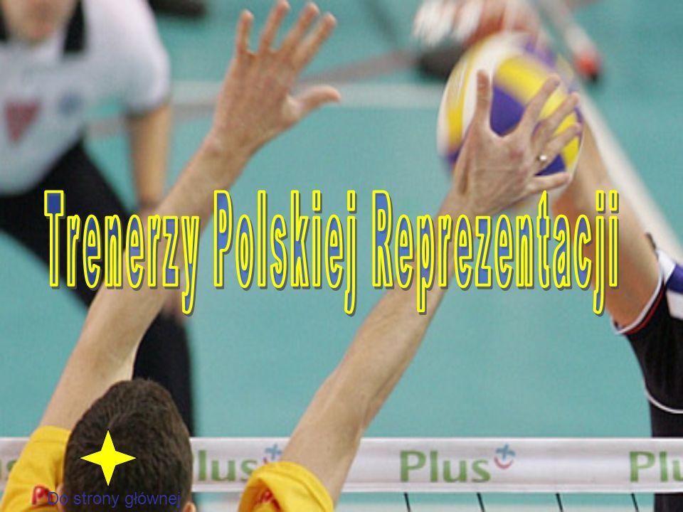 Trenerzy Polskiej Reprezentacji