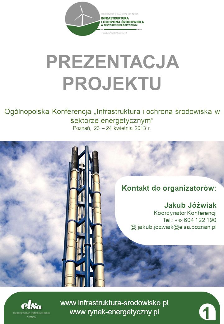 """PREZENTACJA PROJEKTU Ogólnopolska Konferencja """"Infrastruktura i ochrona środowiska w sektorze energetycznym"""