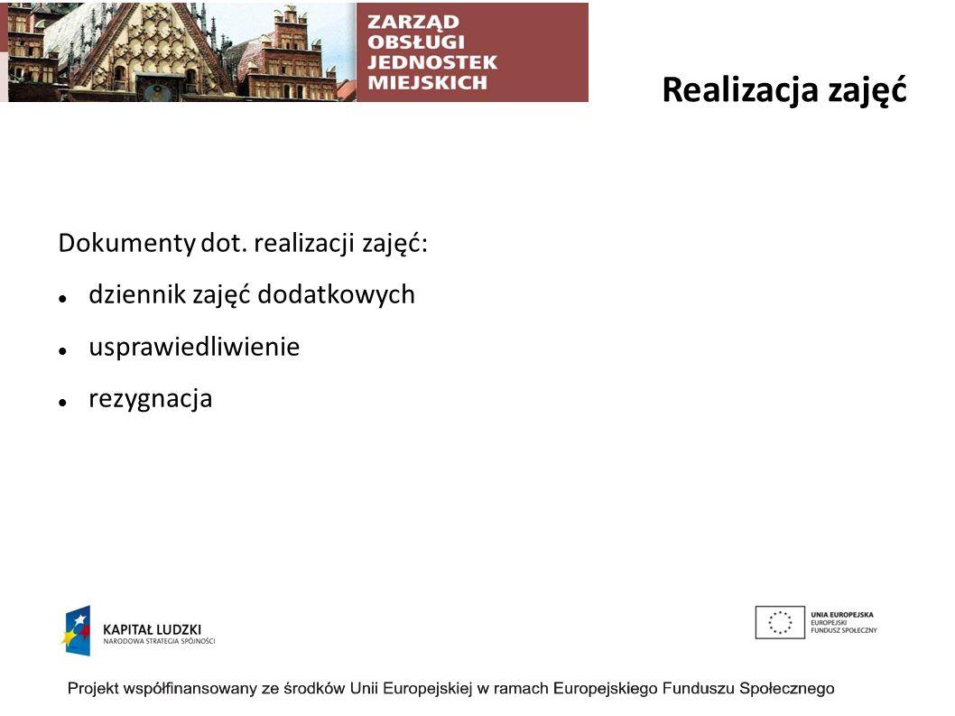 Realizacja zajęć Dokumenty dot. realizacji zajęć: