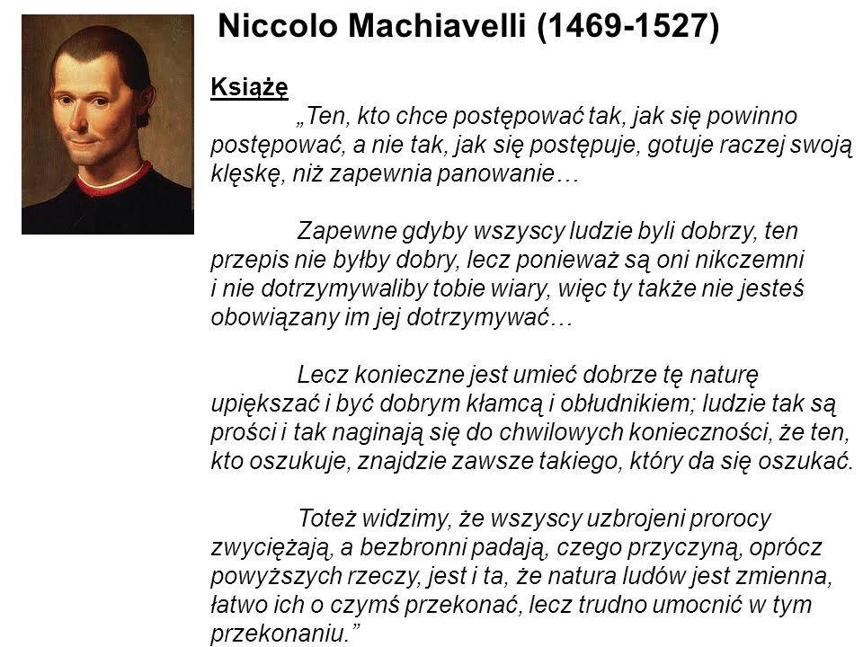 Niccolo Machiavelli ( )
