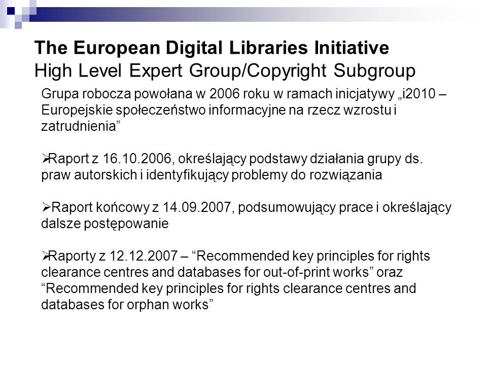 The European Digital Libraries Initiative High Level Expert Group/Copyright Subgroup