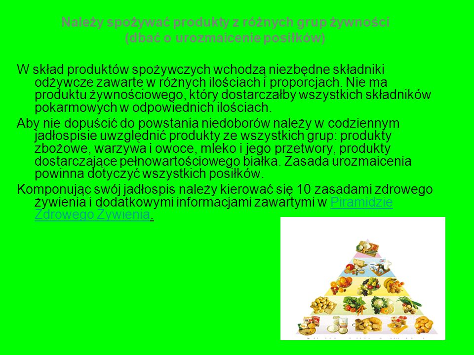 Należy spożywać produkty z różnych grup żywności