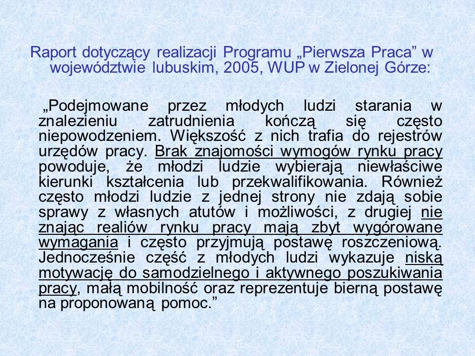 """Raport dotyczący realizacji Programu """"Pierwsza Praca w województwie lubuskim, 2005, WUP w Zielonej Górze:"""
