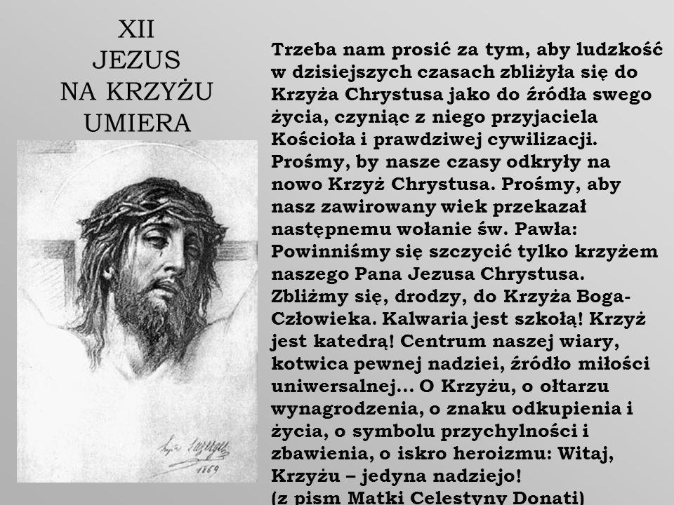 XII JEZUS NA KRZYŻU UMIERA