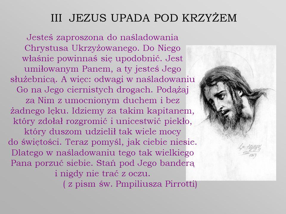 III JEZUS UPADA POD KRZYŻEM