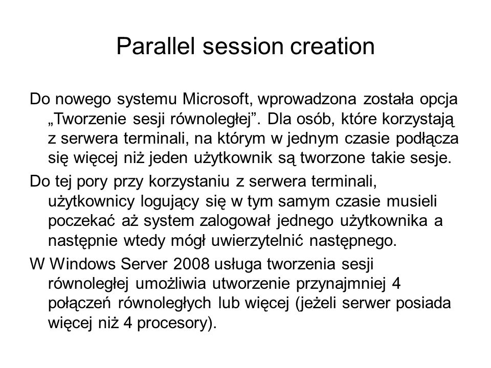 Parallel session creation