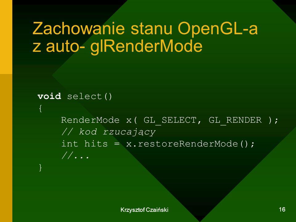 Zachowanie stanu OpenGL-a z auto- glRenderMode