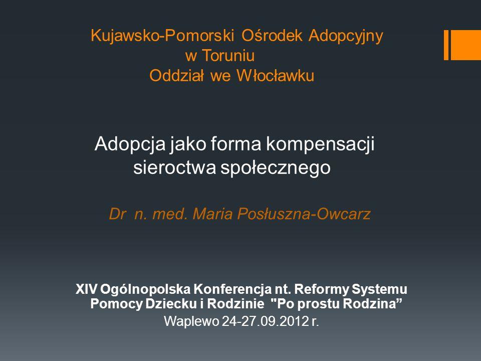Kujawsko-Pomorski Ośrodek Adopcyjny. w Toruniu