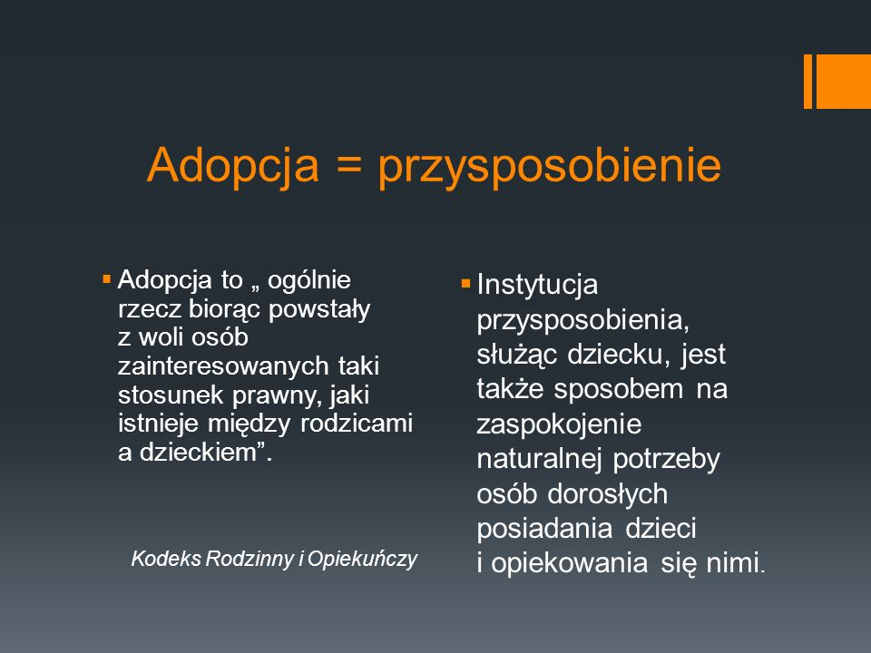 Adopcja = przysposobienie