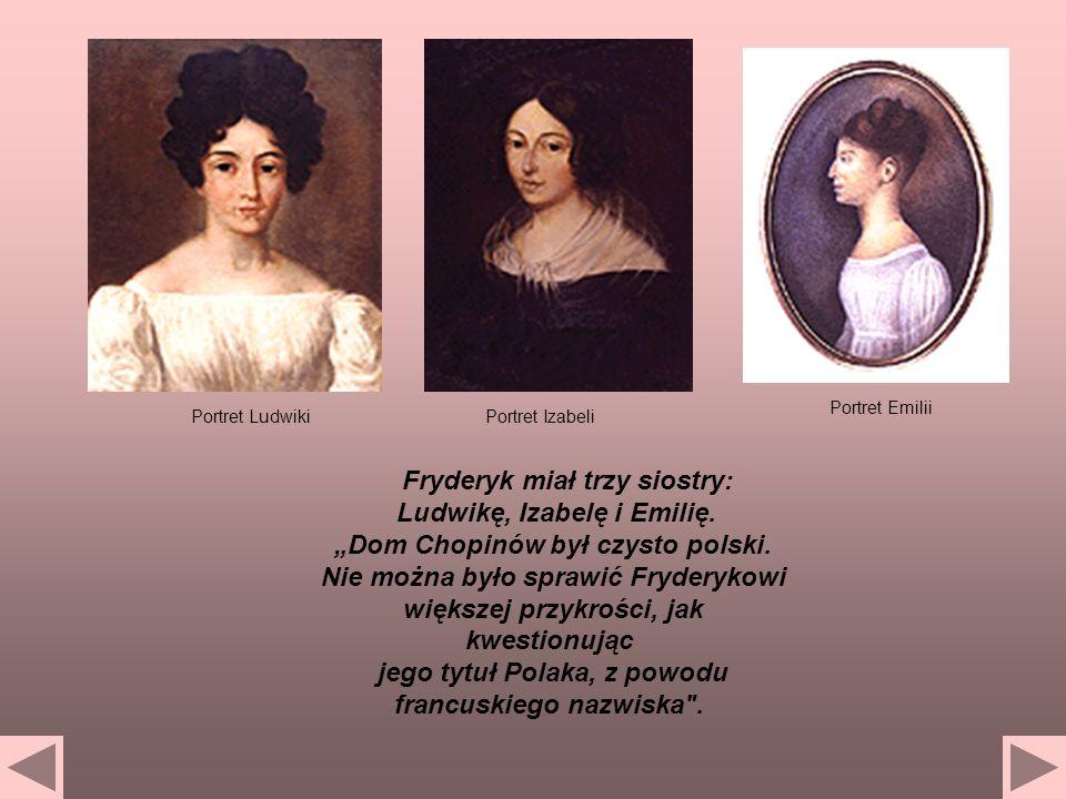 Portret Emilii Portret Ludwiki. Portret Izabeli.