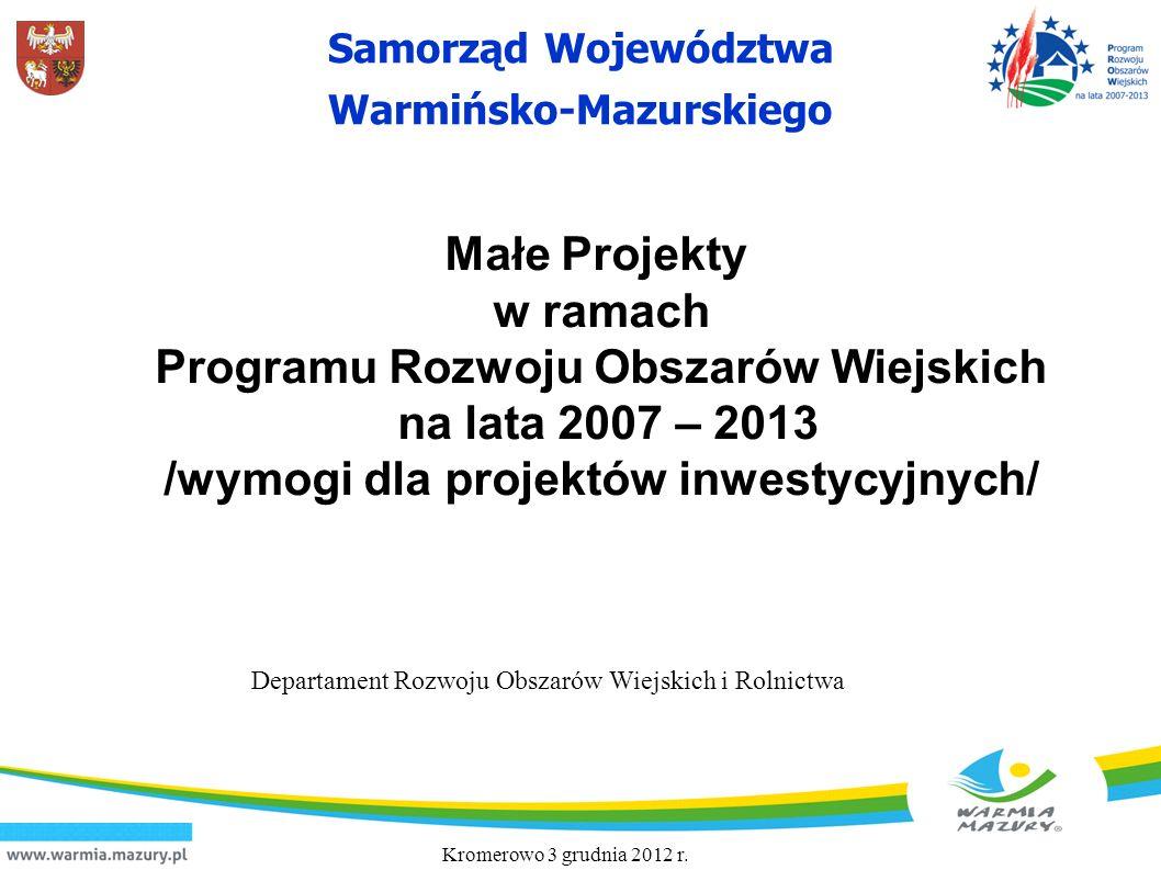 Programu Rozwoju Obszarów Wiejskich na lata 2007 – 2013