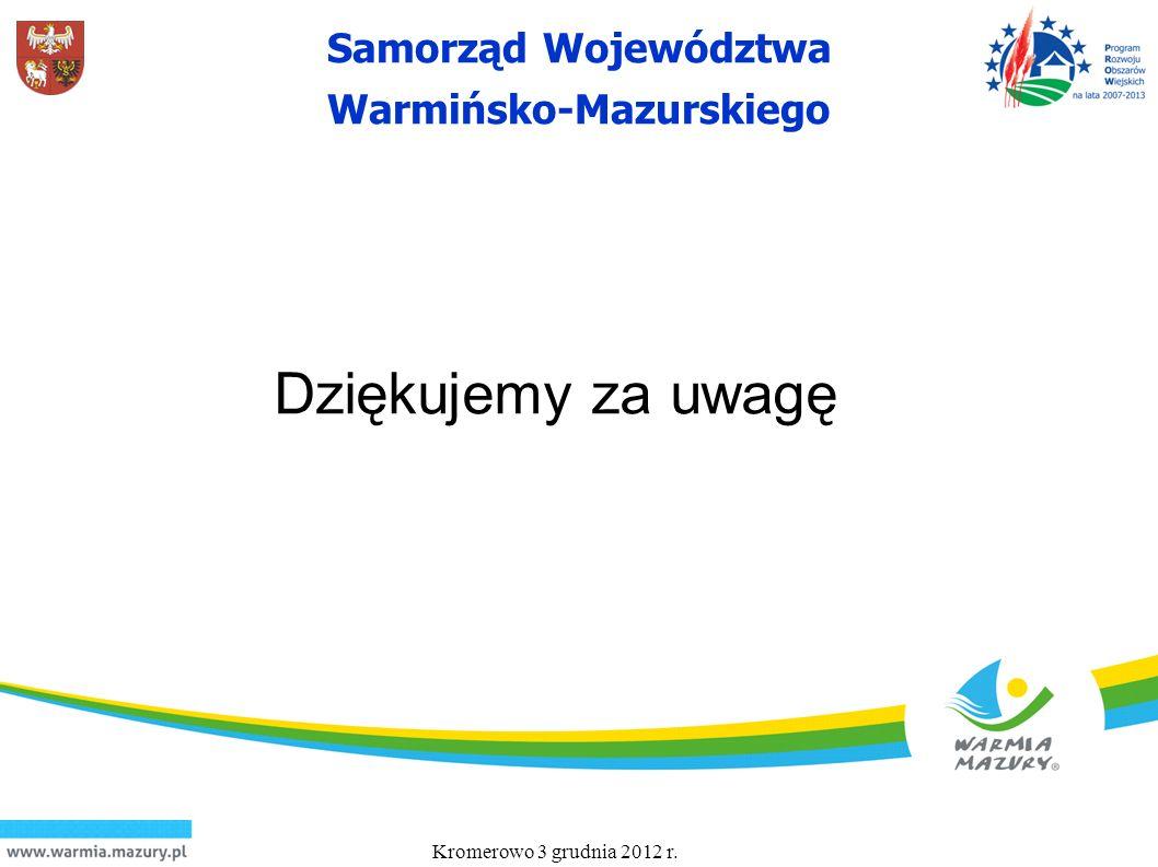 Dziękujemy za uwagę Kromerowo 3 grudnia 2012 r. 26