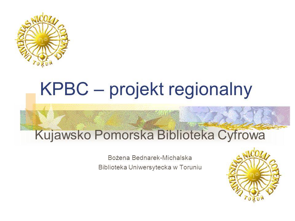 KPBC – projekt regionalny