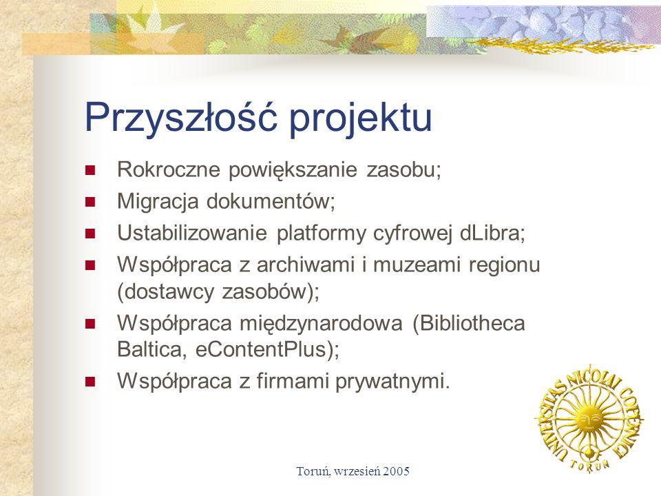 Przyszłość projektu Rokroczne powiększanie zasobu;