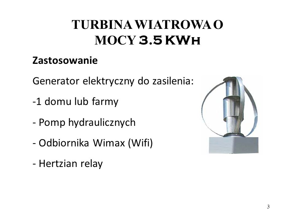 TURBINA WIATROWA O MOCY 3.5 KWh