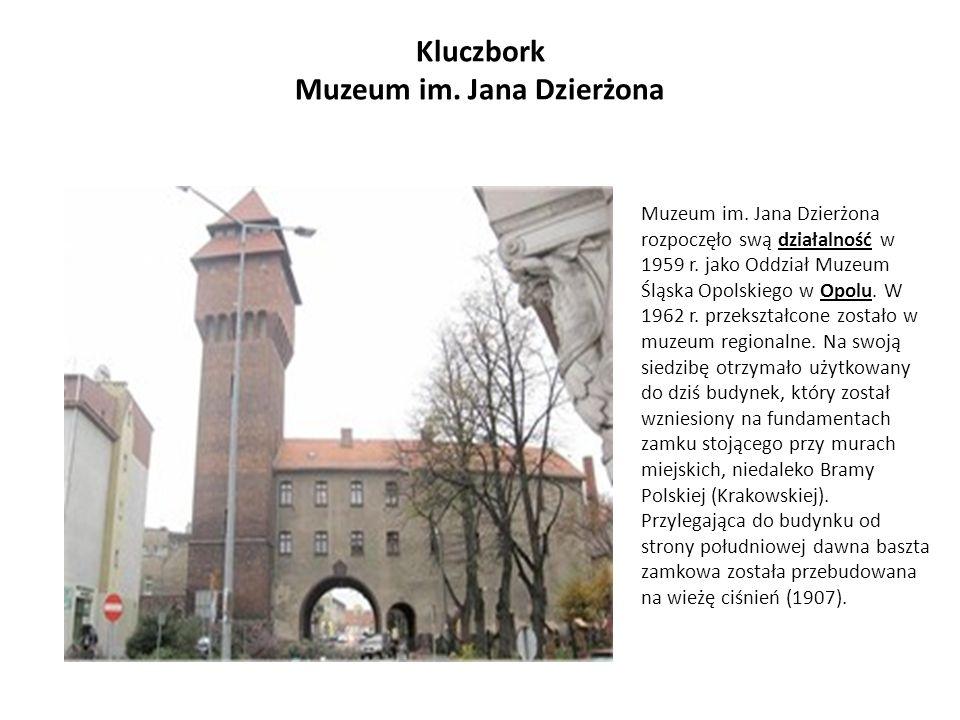 Kluczbork Muzeum im. Jana Dzierżona