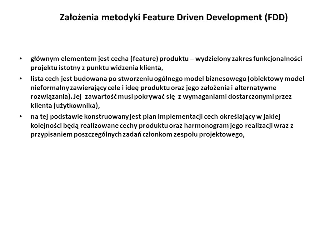 Założenia metodyki Feature Driven Development (FDD)