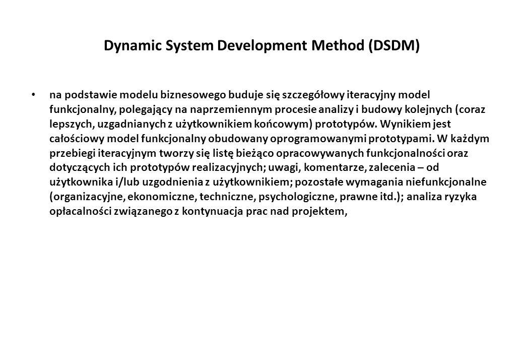 Dynamic System Development Method (DSDM)