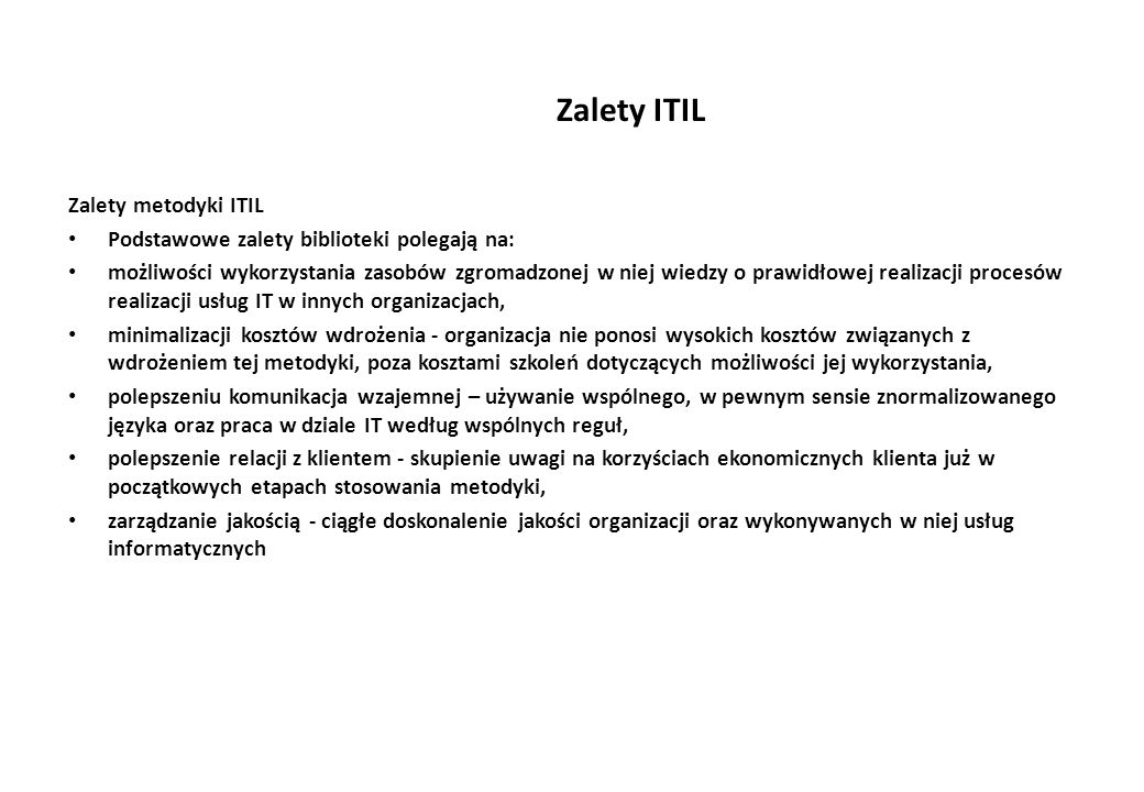 Zalety ITIL Zalety metodyki ITIL