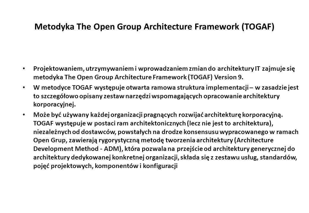 Metodyka The Open Group Architecture Framework (TOGAF)