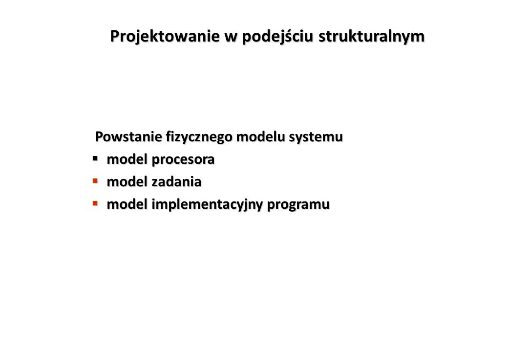 Projektowanie w podejściu strukturalnym