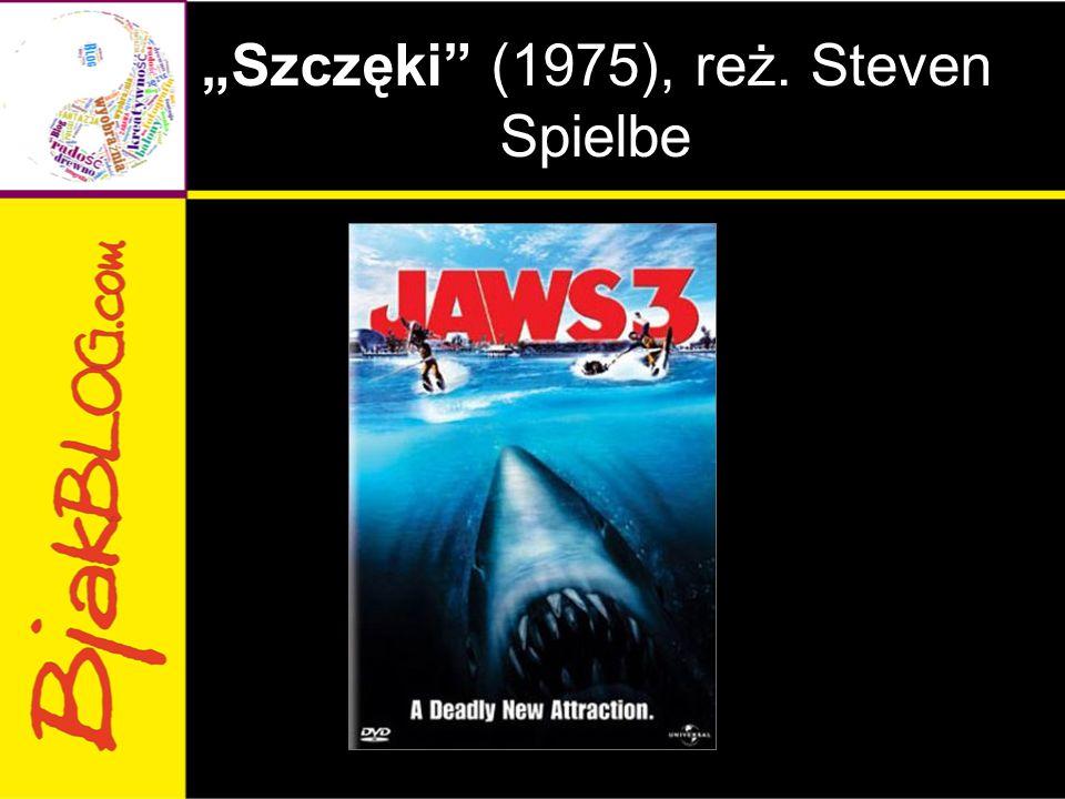 """""""Szczęki (1975), reż. Steven Spielbe"""