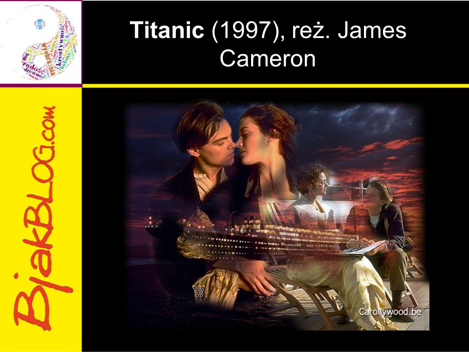 Titanic (1997), reż. James Cameron