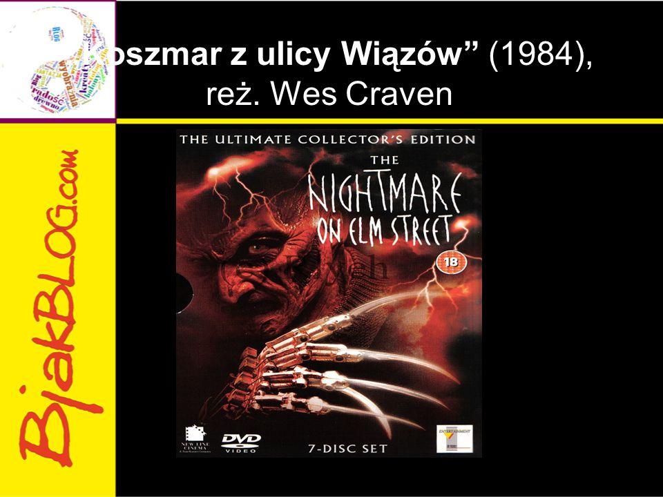 """""""Koszmar z ulicy Wiązów (1984), reż. Wes Craven"""