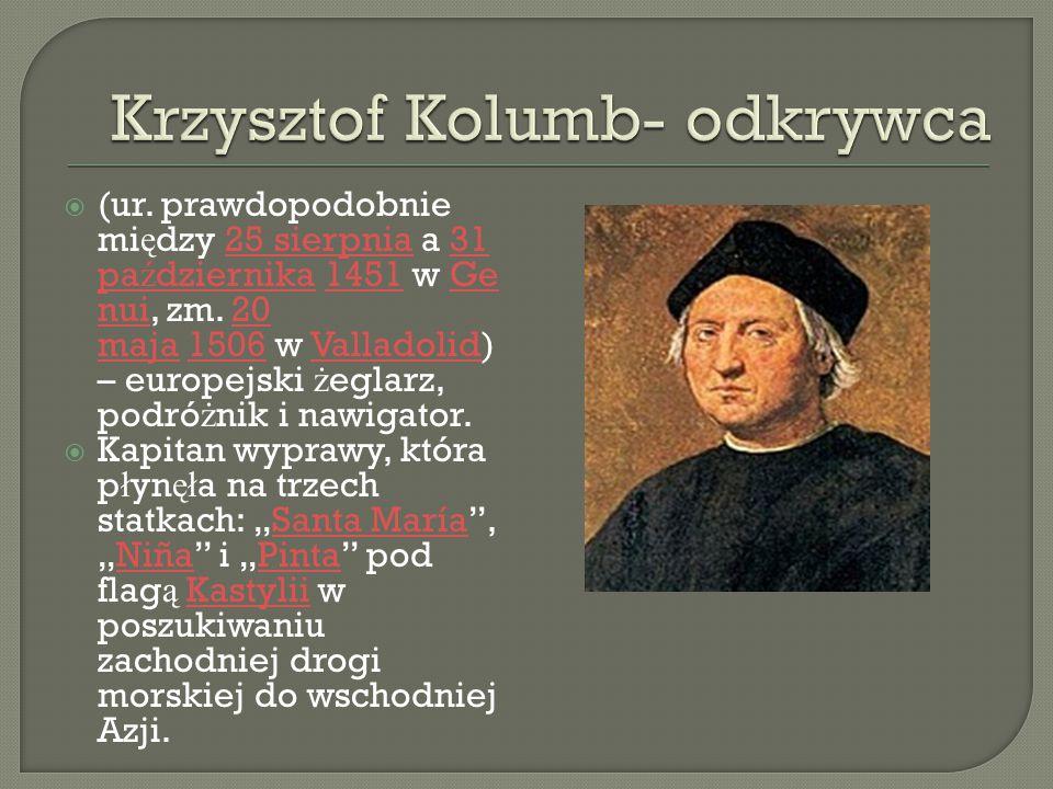 Krzysztof Kolumb- odkrywca