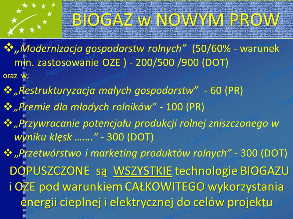 """BIOGAZ w NOWYM PROW """"Modernizacja gospodarstw rolnych (50/60% - warunek min. zastosowanie OZE ) - 200/500 /900 (DOT)"""