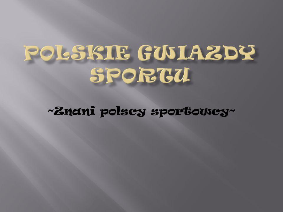 Polskie gwiazdy Sportu