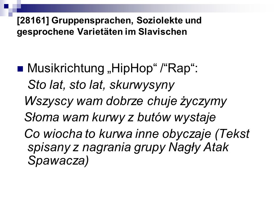 "Musikrichtung ""HipHop / Rap : Sto lat, sto lat, skurwysyny"
