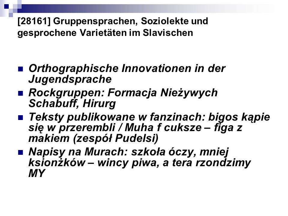 Orthographische Innovationen in der Jugendsprache