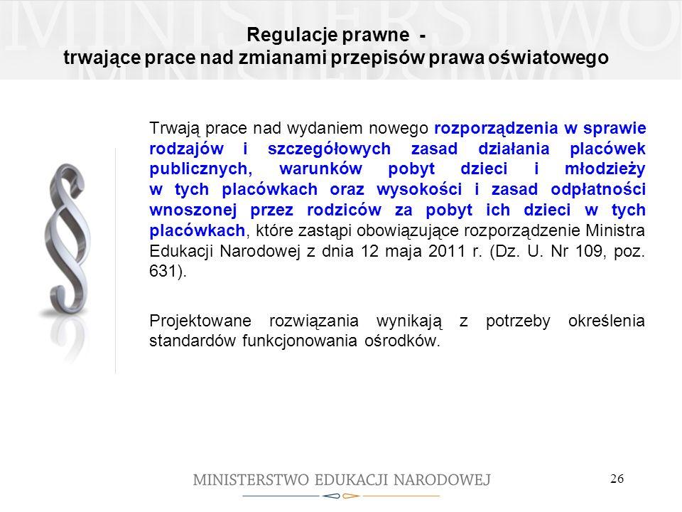 Regulacje prawne - trwające prace nad zmianami przepisów prawa oświatowego
