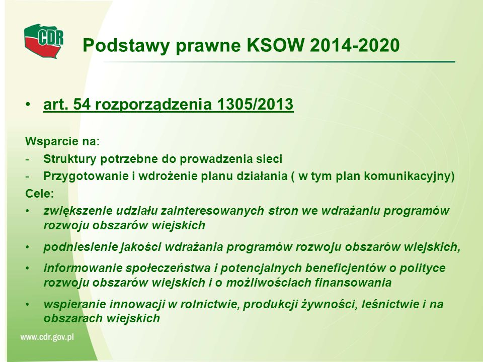 Podstawy prawne KSOW 2014-2020 art. 54 rozporządzenia 1305/2013