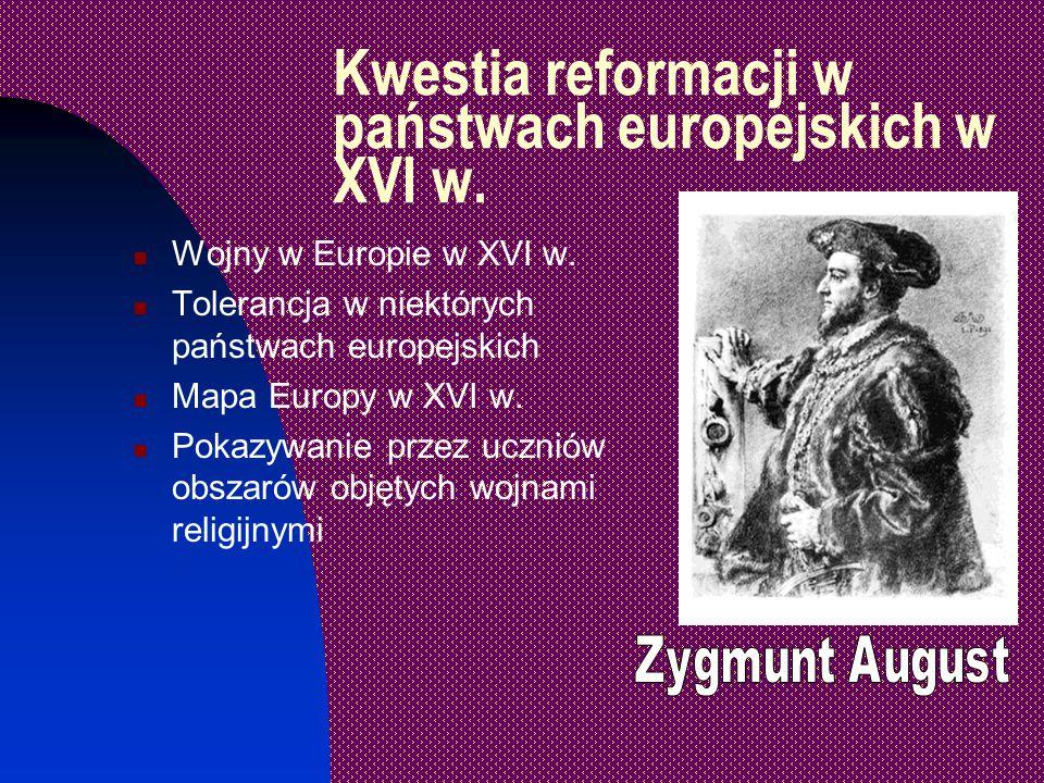 Kwestia reformacji w państwach europejskich w XVI w.