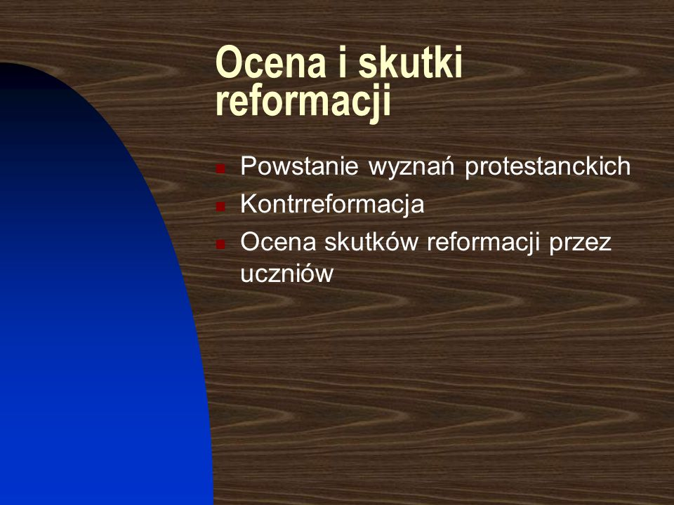 Ocena i skutki reformacji