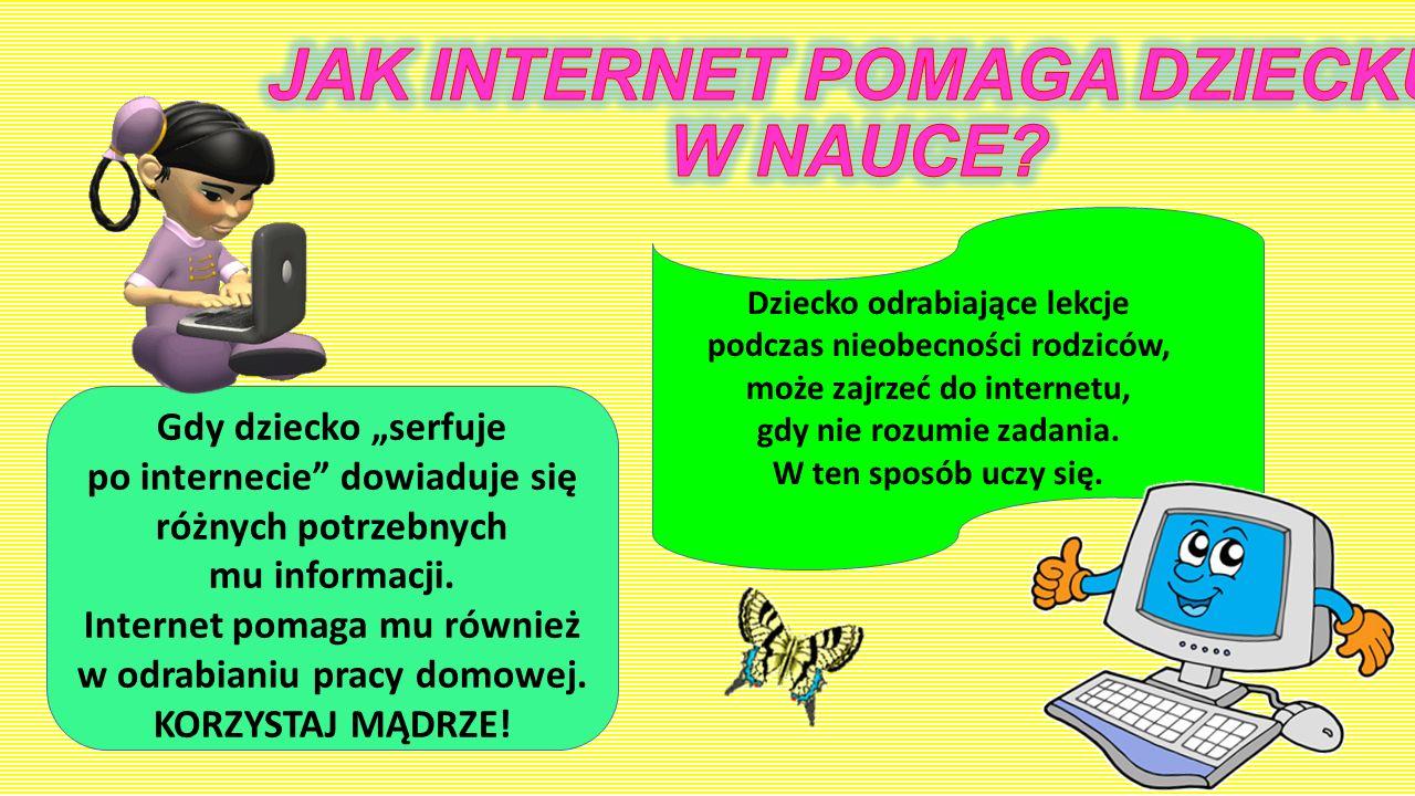JAK INTERNET POMAGA DZIECKU W NAUCE