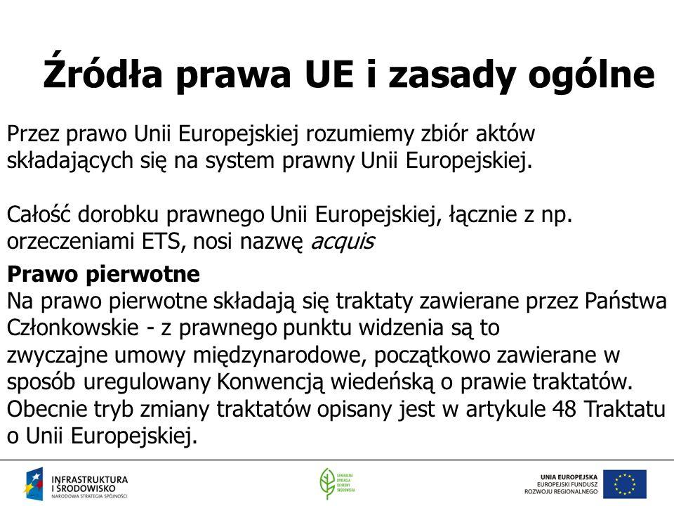 Źródła prawa UE i zasady ogólne