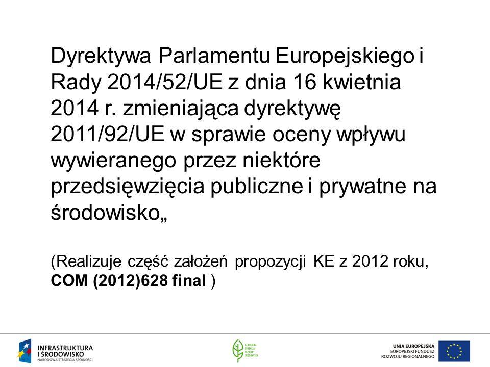 Dyrektywa Parlamentu Europejskiego i Rady 2014/52/UE z dnia 16 kwietnia 2014 r.