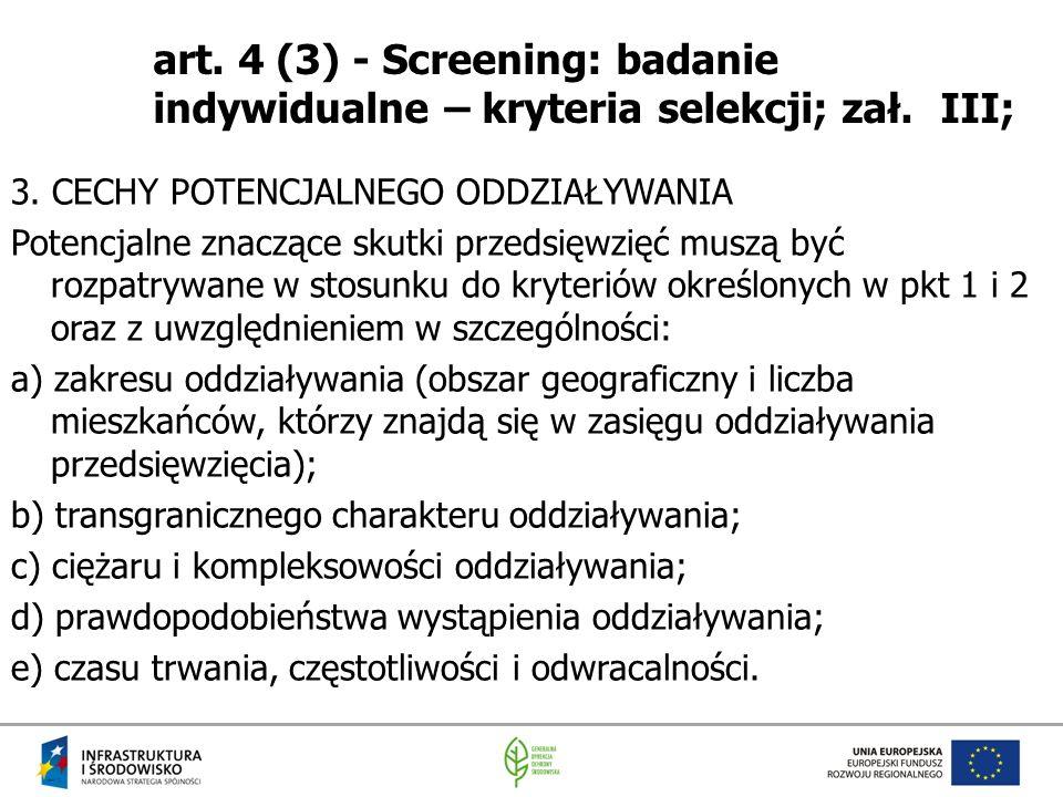 art. 4 (3) - Screening: badanie indywidualne – kryteria selekcji; zał