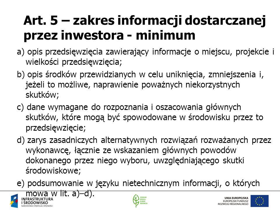 Art. 5 – zakres informacji dostarczanej przez inwestora - minimum