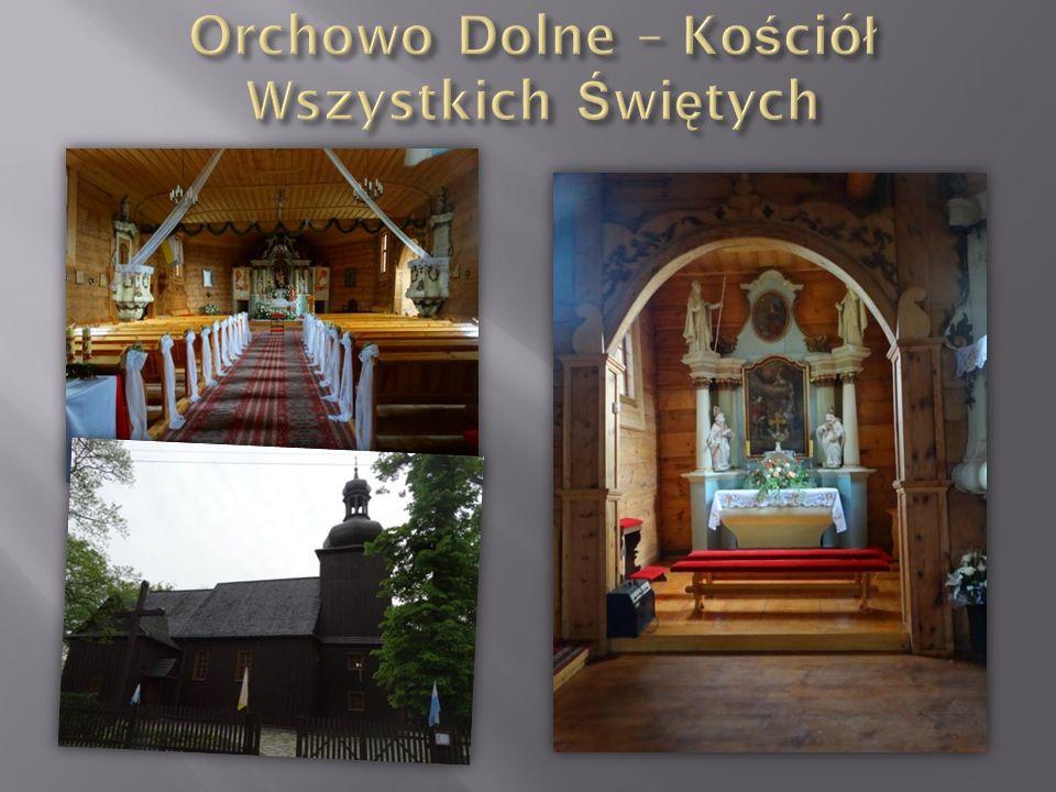 Orchowo Dolne – Kościół Wszystkich Świętych