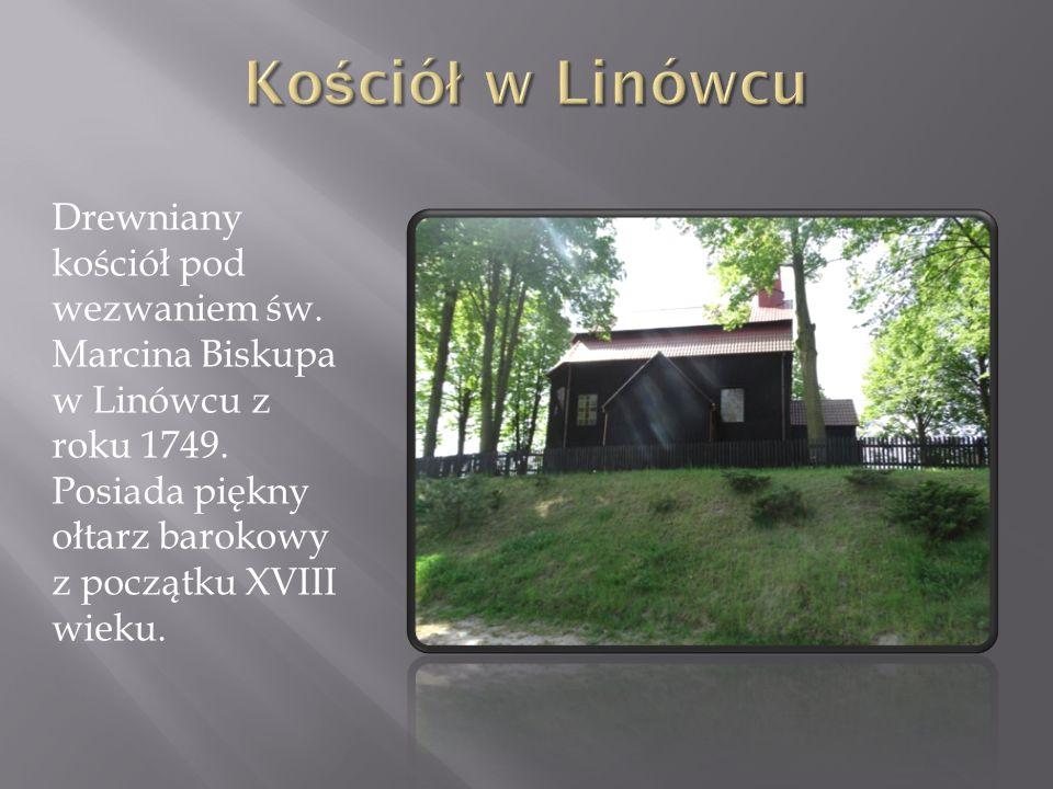 Kościół w Linówcu Drewniany kościół pod wezwaniem św.