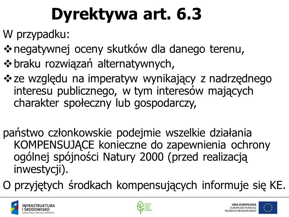 Dyrektywa art. 6.3 W przypadku: