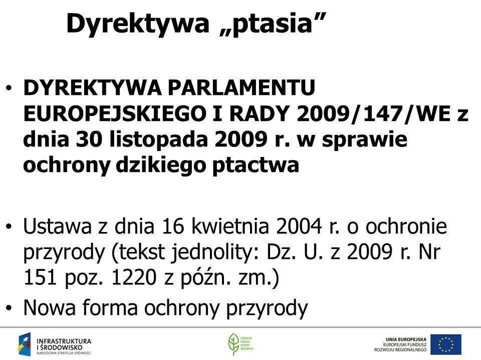 """Dyrektywa """"ptasia DYREKTYWA PARLAMENTU EUROPEJSKIEGO I RADY 2009/147/WE z dnia 30 listopada 2009 r. w sprawie ochrony dzikiego ptactwa."""