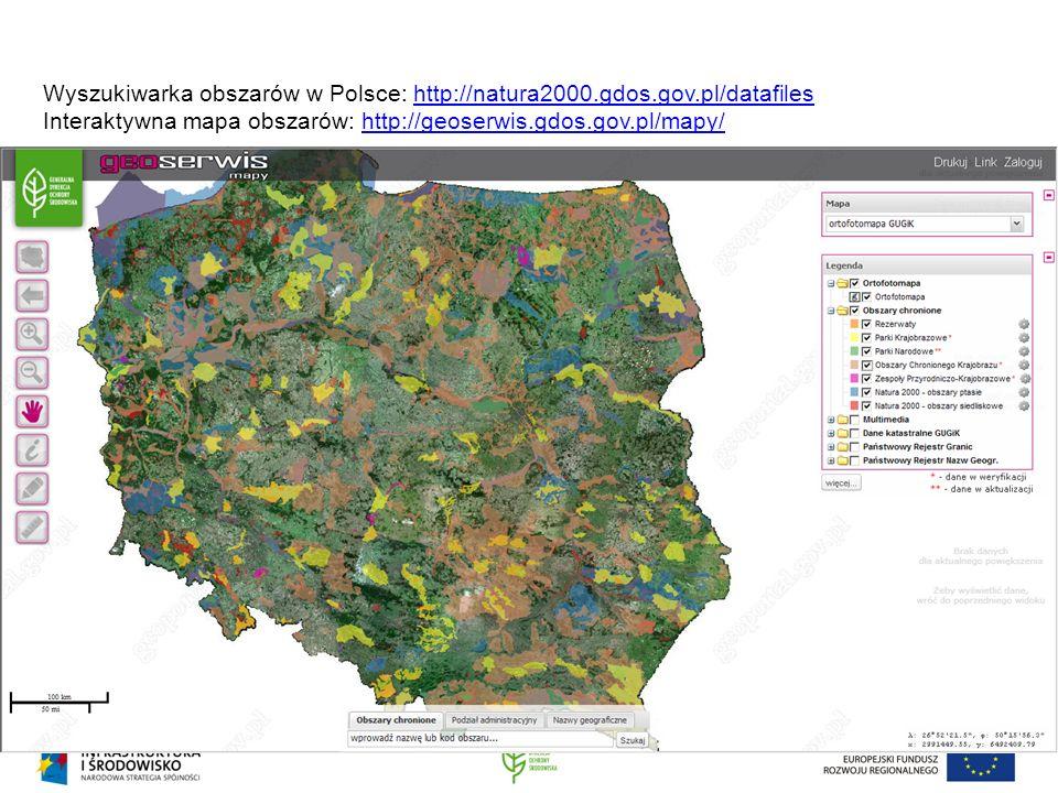 Wyszukiwarka obszarów w Polsce: http://natura2000. gdos. gov