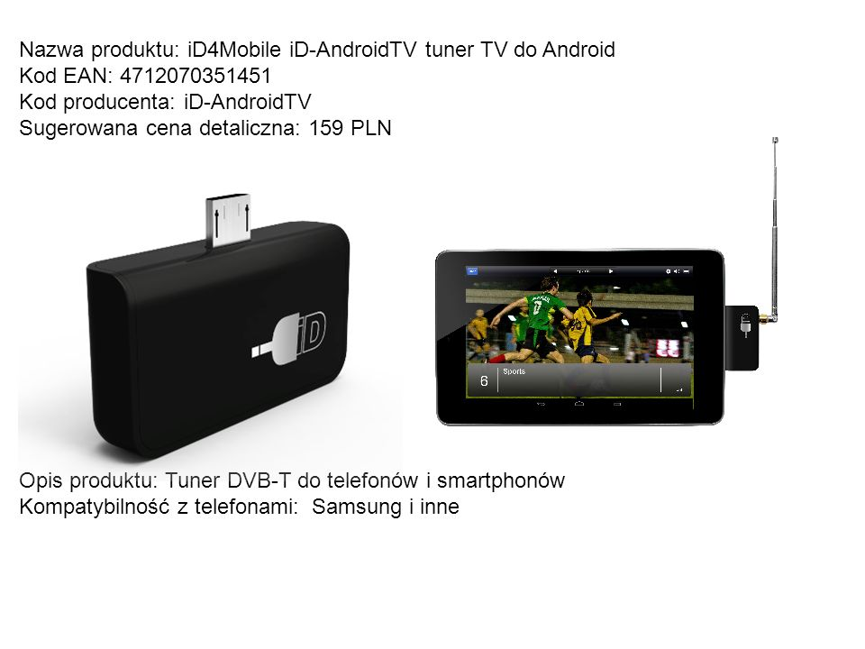 Nazwa produktu: iD4Mobile iD-AndroidTV tuner TV do Android